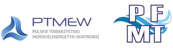 Polskie Towarzystwo Morskiej Energetyki Wiatrowej oraz Polskie Forum Technologii Morskich